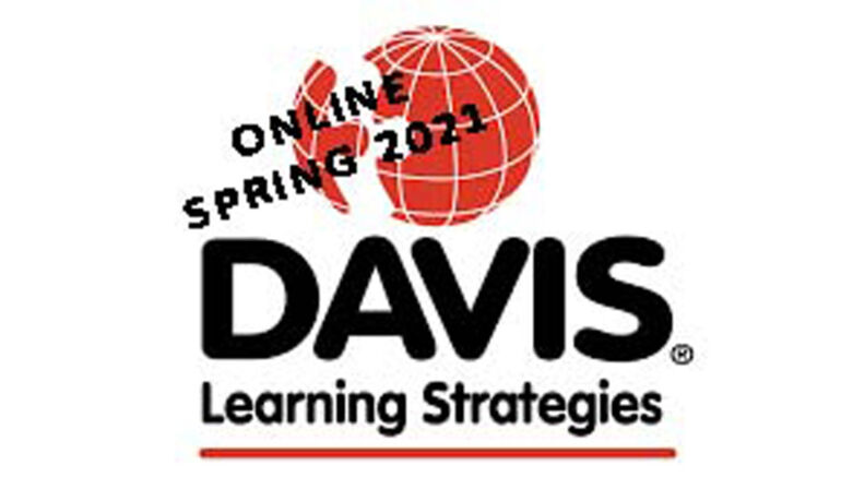 Davis Learning Strategies Online April 15 & 16, 2021!