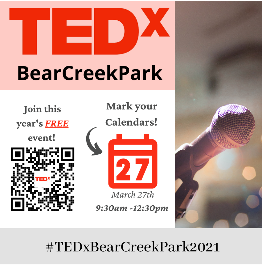 TEDxBearCreekPark March 27, 2021
