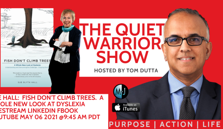 The Quiet Warrior Show – Podcast with Tom Dutta